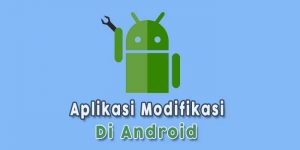 Aplikasi-Modifikasi-di-Android